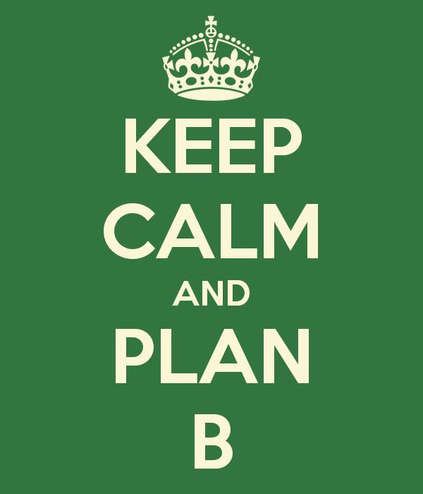 keep-calm-and-plan-b
